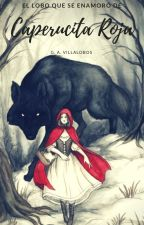 El Lobo que se enamoró de Caperucita Roja by Chibi_Oukami