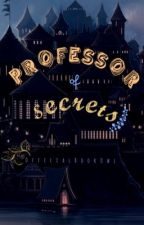 Professor of Secrets by OfficialBookOwl