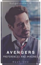 Avengers Preferences and Imagines! (Book One) by hungergames36