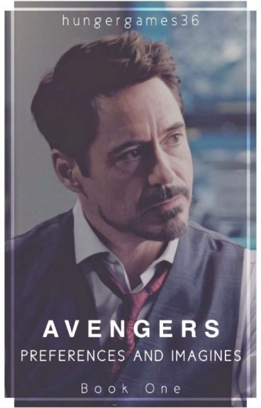 Avengers Preferences and Imagines!!!
