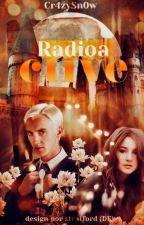 Radioactive (Draco Malfoy Fanfiction) by cr4zysn0w