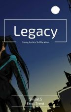 Legacy, Young Justice 3rd Generation by SkylaLS