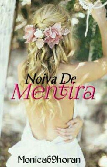 Noiva  De Mentira (COMPLETA)-1 TEMPORADA-