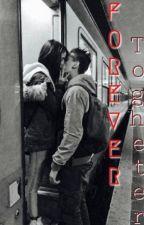 Forever Togheter by -clodf-