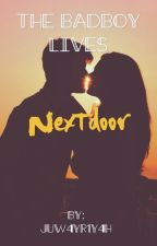 The badboy live nextdoor by juw4yr1y4h