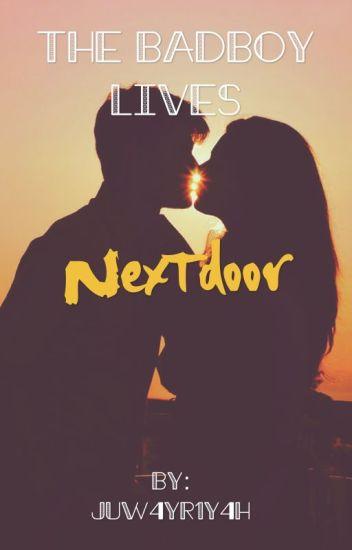 The badboy live nextdoor