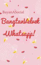 BangtanVelvet Whatsapp!~bts+redvelvet. by BayanASocial