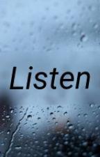 Listen. by Quozzie_TheTurtle