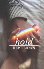 Hold || howell by reptilidan