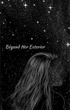 Beyond Her Exterior by discriminative