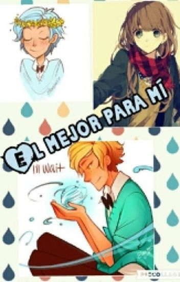 Él Mejor Para Mí (Bill Cipher X _____ X Will Cipher)
