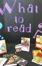 What to read And What not to read by Shelly_22