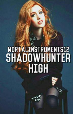 Shadowhunter High by mortalinstruments12