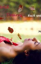 Untold desires-kuch unkaha sa by NehaGupta388