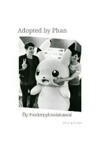 ::Adopted By Phan::  by thederpyfoxxiskawaii