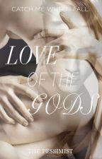 Love Of The Gods by Still_Around