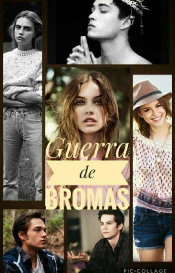 》Guerra De Bromas《 [Editando]