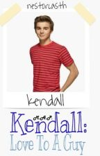 Kendall: Love To A Guy 3 by NestorCastH