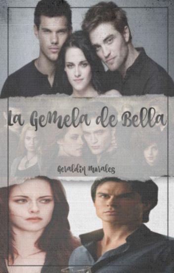 La Gemela De Bella ( Edward Cullen)