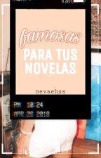 Famosas para tus novelas by nevaehxs