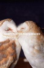 HARRY POTTER PREFERENCES by smudgyczernys