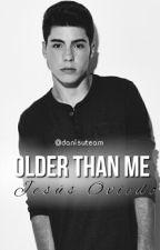 Older than me | Jesús Oviedo by danisulover