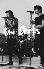 One Shots. [One Direction/Larry Stylinson] by Bestday270414