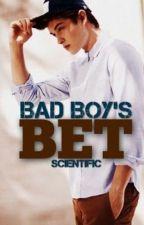 The Bad Boy's Bet by innocent_Peach