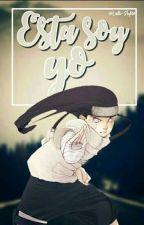 Esta Soy Yo   Neji Hyuga  © by Luli-styles3