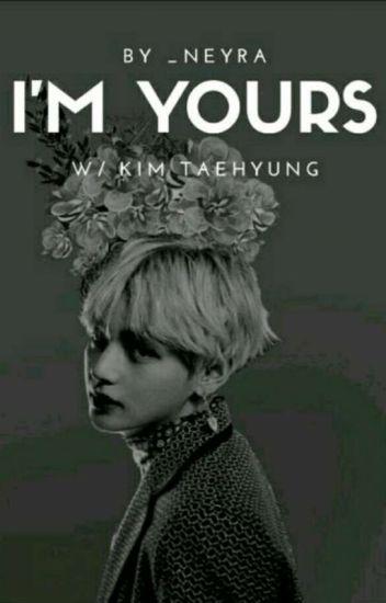 I'm Yours [BTS - Kim Taehyung]