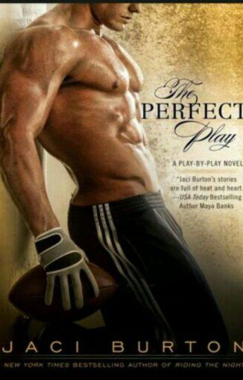 A Jogada Perfeita - Serie Jogo Por Jogo - Livro 1 - Jaci Burton