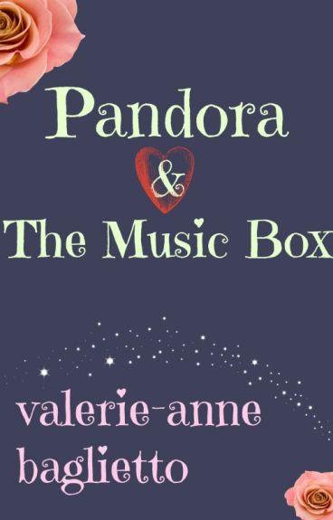 Pandora & The Music Box by ValerieAnneBaglietto