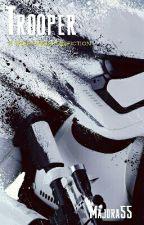 Trooper: A Star Wars Fanfiction by Majora55