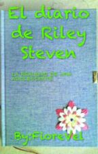 El Diario De Riley Steven by FioreVel