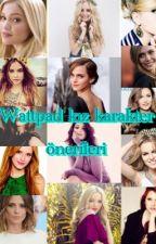 Wattpad Kız Karakter Önerileri by hayalperestalnr