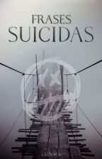 ✞Frases Suicidas✞ by -ladyaoi-