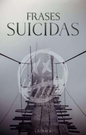 Frases Suicidas by marii_savoy