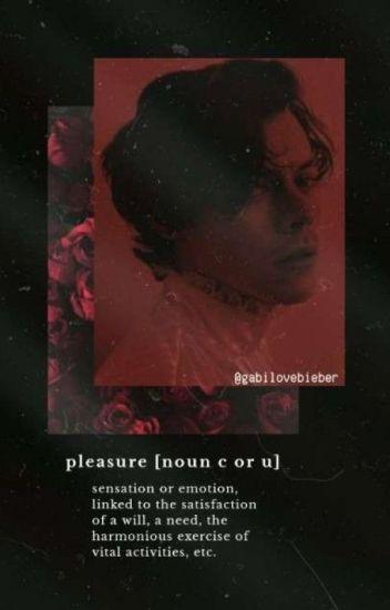 PLEASURE |H.S|