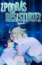 ¿Podrás resistirte? 【One-Shot MikaYuu】 by xYuuke