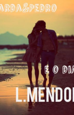 Eduarda&Pedro, e o dia 25 (Conto completo) by LorenaMendonca