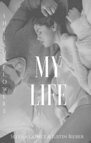 My Life . | Justin Bieber