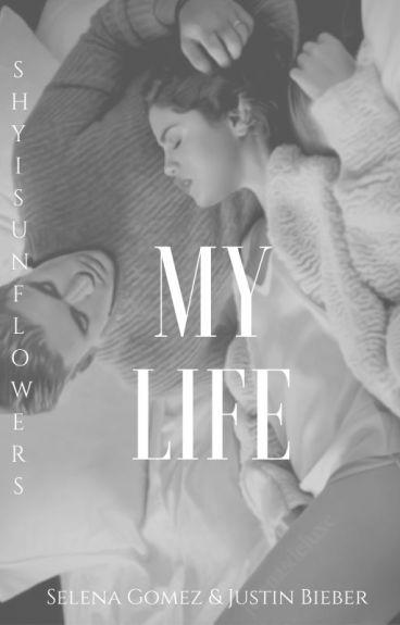 My Life . || Justin Bieber