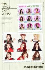 Twice Chatroom by RainDrop-13-