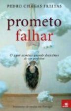 Prometo Falhar by Harolda_