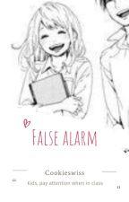 False Alarm (Short Story) by Swissssss