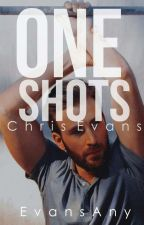 One Shots~Chris Evans~ by EvansAny