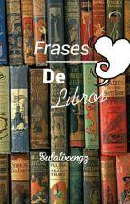 Frases de libros by Sulalixxngz