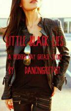 Little Black Lies  by dancingfeet987