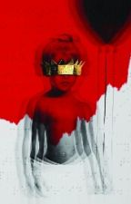 Rihanna ANTI [Lyrics]  by EnriqueBadFenty