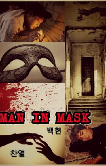 Man In Mask: First Crush